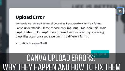 canva upload errors