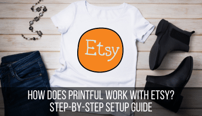 how to use the printful etsy integration