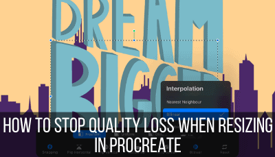 how to fix quality loss in Procreate