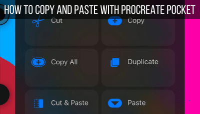 How to Copy and Paste with Procreate Pocket